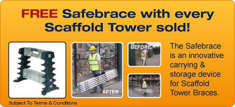 FREE Safebrace with every Scaffold Tower sold