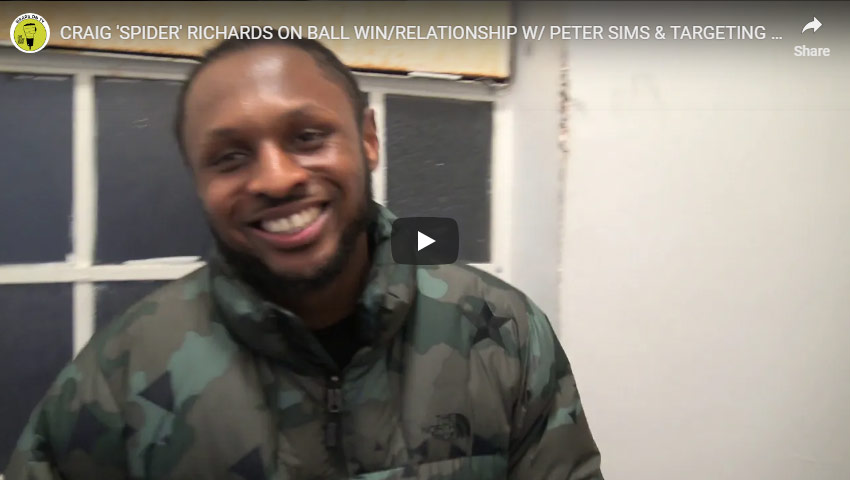craig spider richards on ball win and his relationship with peter sims