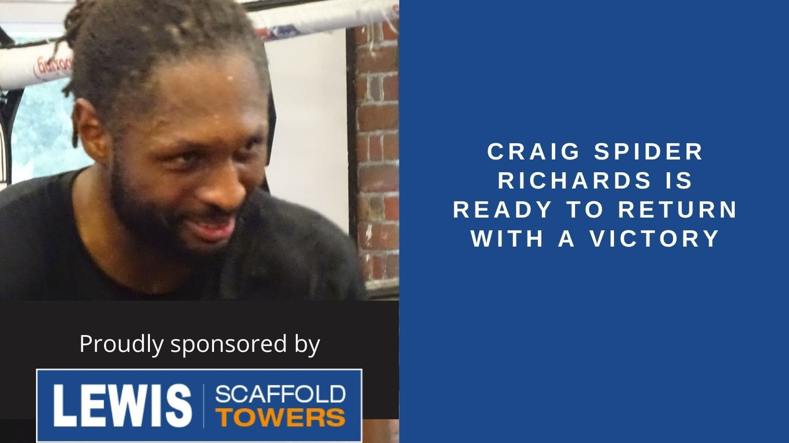 Craig Spider Richards is ready to return with a victory-min